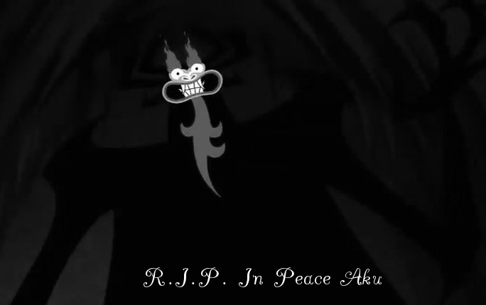 R.I.P. In Peace Aku.jpg