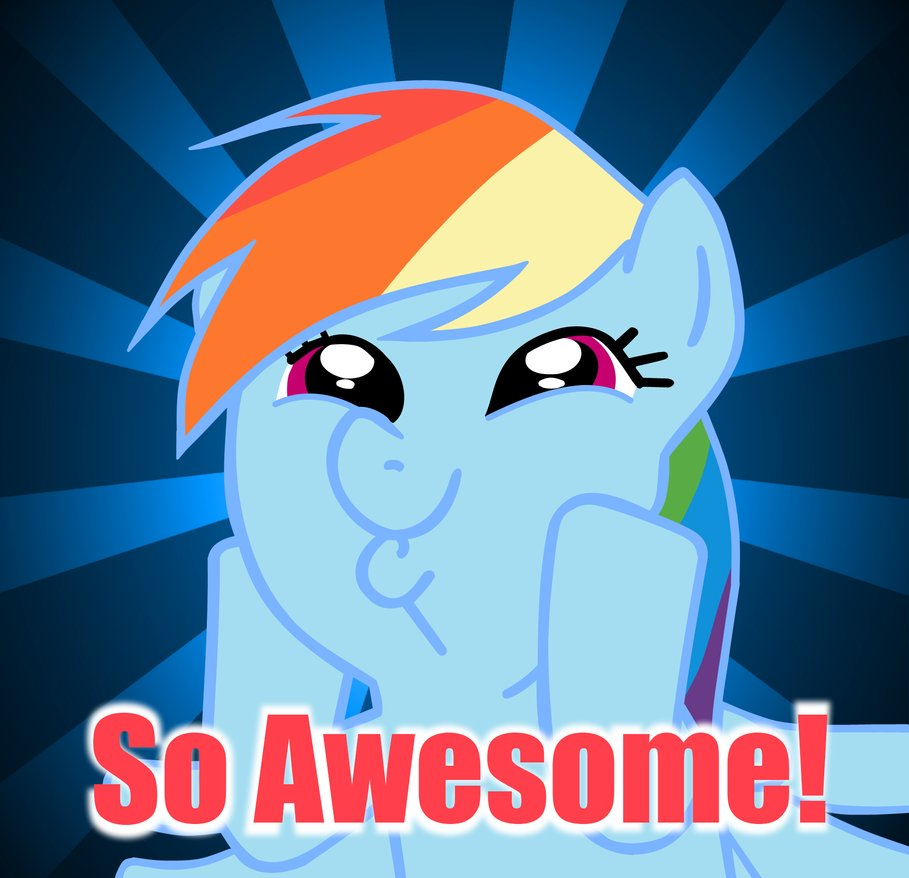 so_awesome_rainbow_dash_by_misterbrony-d